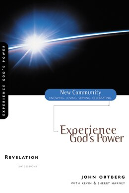 Book Revelation: Experience God's Power by John Ortberg
