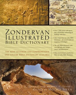 Book Zondervan Illustrated Bible Dictionary: The Most Accurate And Comprehensive Bible Dictionary… by J. D. Douglas