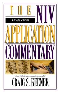 Revelation: From Biblical Text...to Contemporary Life