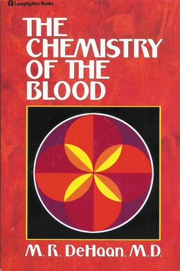 Book Chemistry Of The Blood by M.R. DeHaan