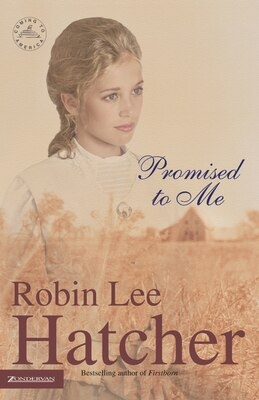 Book Promised To Me by Robin Lee Hatcher