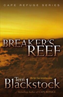 Book Breaker's Reef: Cape Refuge Series by Terri Blackstock