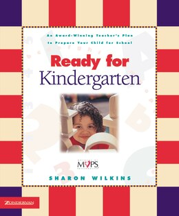 Book Ready For Kindergarten: An Award-Winning Teacher's Plan to Prepare Your Child for School by Sharon Wilkins