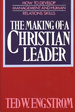 Book The Making of a Christian Leader by Ted Engstrom