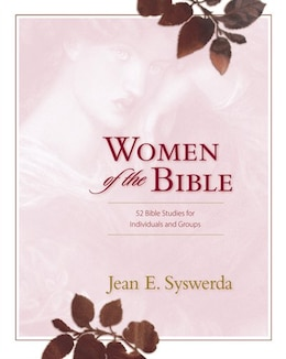 Book Women of the Bible: 52 Bible Studies for Individuals and Groups by Jean E. Syswerda