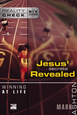 Book Winning at Life: Jesus' Secrets Revealed by Mark Ashton