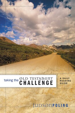 Book Taking The Old Testament Challenge: A Daily Reading Guide by Judson Poling