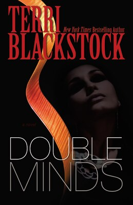 Book Double Minds: A Novel by Terri Blackstock