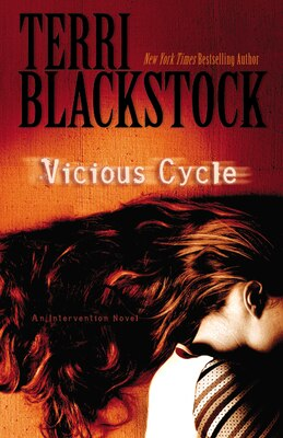 Book Vicious Cycle: An Intervention Novel by Terri Blackstock