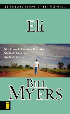 Book Eli by Bill Myers