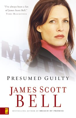 Book Presumed Guilty by James Scott Bell