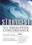 Strongest NIV Exhaustive Concordanc
