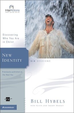 Book New Identity: Discovering Who You Are in Christ by Bill Hybels