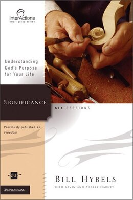 Book Significance: Understanding God's Purpose for Your Life by Bill Hybels