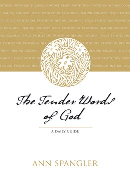 Book The Tender Words of God: A Daily Guide by Ann Spangler