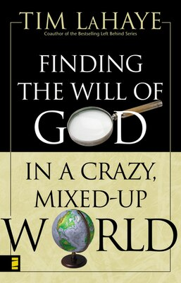 Book Finding the Will of God in a Crazy, Mixed-Up World by Tim Lahaye