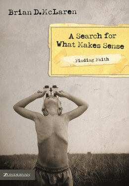 Book Finding Faith---A Search for What Makes Sense: A Search For What Makes Sense by Brian D. McLaren