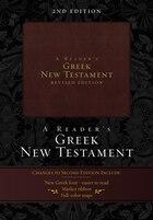 A Reader's Greek New Testament: 2nd Edition