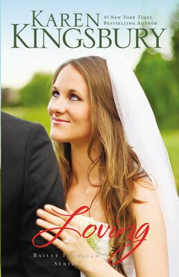 Book Loving: Loving by Karen Kingsbury
