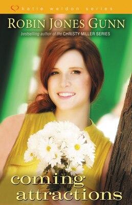 Book Coming Attractions: Katie Weldon Series Volume 3 by Robin Jones Gunn