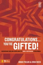 Congratulations . You're Gifted!: Discovering Your God-Given Shape to Make a Difference in the World