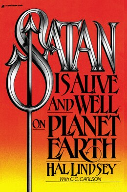 Book Satan Is Alive And Well On Planet Earth by Hal Lindsey