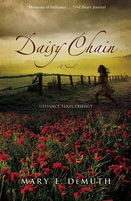 Book Daisy Chain: A Novel by Mary E Demuth