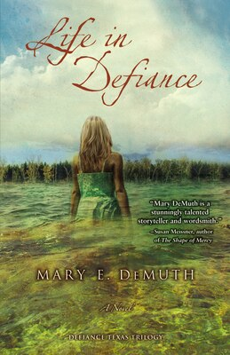 Book Life In Defiance: A Novel by Mary E Demuth