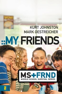Book My Friends by Kurt Johnston
