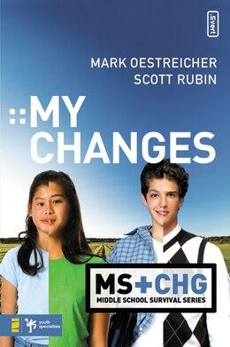 Book My Changes by Mark Oestreicher