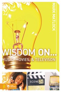 Wisdom On . Music, Movies and Television