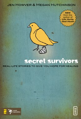 Book Secret Survivors: Real-Life Stories to Give You Hope for Healing by Jen Howver