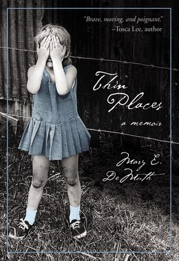 Book Thin Places: A Memoir by Mary E Demuth