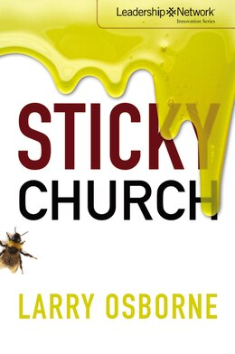 Book Sticky Church by Larry Osborne