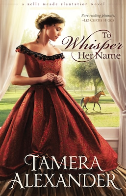 Book To Whisper Her Name by Tamera Alexander