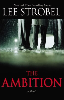 Book The Ambition: A Novel by Lee Strobel