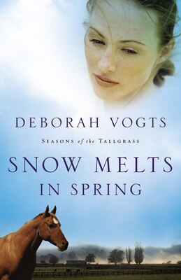 Book Snow Melts in Spring by Deborah Vogts
