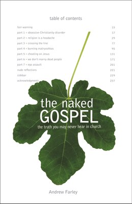 Book The Naked Gospel: Jesus Plus Nothing. 100% Natural. No Additives. by Andrew Farley