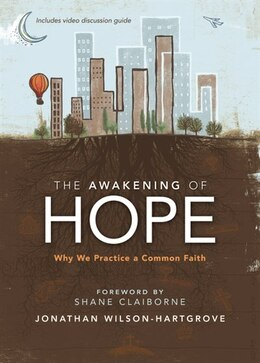 Book The Awakening of Hope: Why We Practice a Common Faith by Jonathan Wilson-Hartgrove