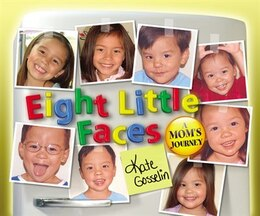 Book Eight Little Faces by Kate Gosselin