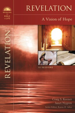 Book Revelation: A Vision of Hope by Craig S. Keener