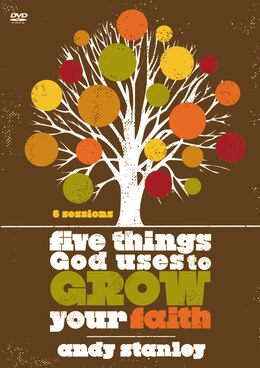 Book Five Things God Uses To Grow Your Faith by Andy Stanley