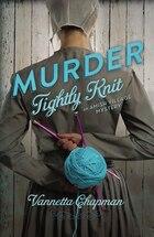 Murder Tightly Knit