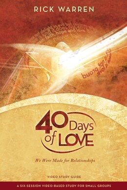 Book 40 Days of Love Video Study Guide: We Were Made for Relationships by Rick Warren