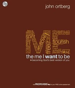 Book Me I Want To Be by John Ortberg
