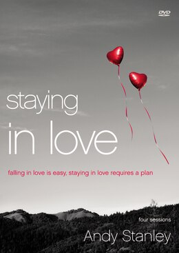 Book Staying In Love: Falling In Love Is Easy, Staying In Love Requires A Plan by Andy Stanley