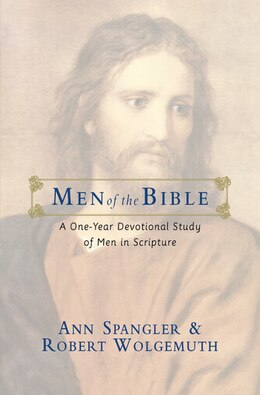 Book Men Of The Bible: A One-Year Devotional Study Of Men In Scripture by Ann Spangler