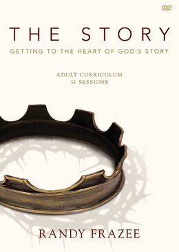 Book The Story Adult Curriculum DVDR: Getting To The Heart Of God's Story by Randy Frazee