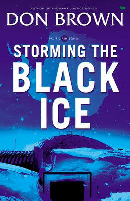 Book Storming The Black Ice by Don Brown
