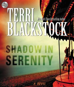 Book Shadow In Serenity by Terri Blackstock